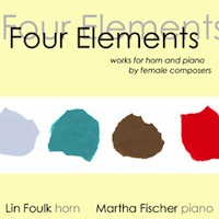 Four Elements: Works for Horn & Piano by Female Composers